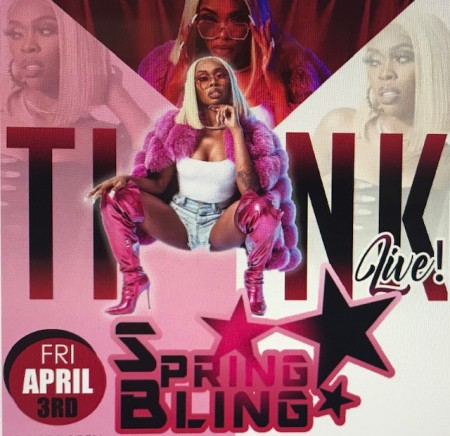 POSTPONED - Tink Live - Spring Bling